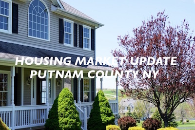 Housing Market Update for Putnam County NY