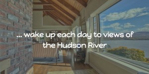 How to Sell Your Home on the Hudson River